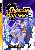 Dragon hunter. Volume 1