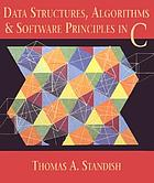 Data structures, algorithms, and software principles in C
