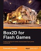 Box2D for Flash games : create amazing and realistic physics-based Flash games using Box2D