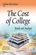 The cost of college : trends and analysis