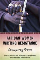 African women writing resistance : an anthology of contemporary voices