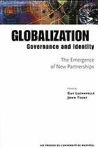 Globalization, governance, and identity : the emergence of new partnerships