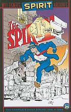 Will Eisner's Spirit archives. Volume 25 : the complete daily strips October 13, 1941 to March 11, 1944