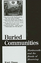Buried communities : Wordsworth and the bonds of mourning