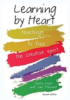 Learning by heart : teachings to free the creative spirit.