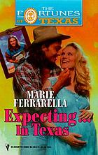 Expecting-- in Texas