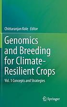 Genomics and breeding for climate-resilient crops. / Vol. 1, Concepts and strategies