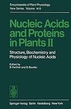 Nucleic acids and proteins in plants. 2, Structure, biochemistry and physiology of nucleic acids