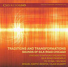 Traditions and transformations : sounds of Silk Road Chicago.