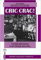 Cric crac! : teaching and learning French through story-telling