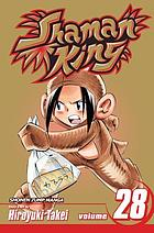 Shaman king. Vol. 28, A good woman
