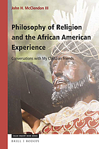 Philosophy of religion and the African American experience : conversations with my Christian friends
