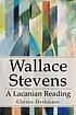 Wallace Stevens : a Lacanian reading by  Chetan Deshmane