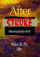 After stroke : enhancing quality of life