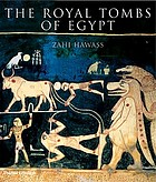 The royal tombs of Egypt : the art of Thebes revealed