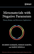 Metamaterials with negative parameters : theory, design, and microwave applications