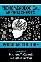 Phenomenological approaches to popular culture