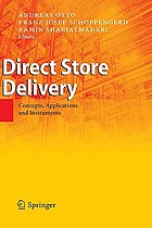 Direct store delivery : concepts, applications and instruments