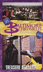 Baltimore chronicles. Volume 1