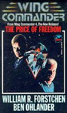 Wing commander : the price of freedom
