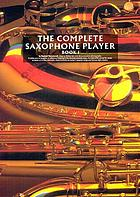 Complete saxophone player. Book 1
