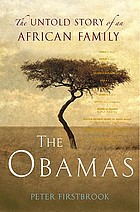 The Obamas : the untold story of an African family