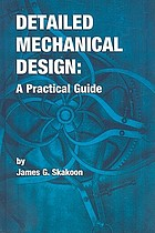 Detailed mechanical design : a practical guide