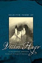 Selected poems of Victor Hugo : a bilingual edition