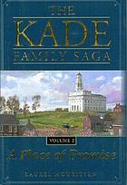 A place of promise. Book 2 : Kade family saga series