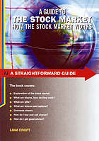 Guide to the stock market : how the stock market works