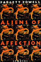 Aliens of affection : stories