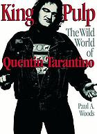 King Pulp : the wild world of Quentin Tarantino