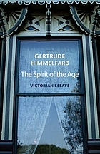 The spirit of the age : Victorian essays