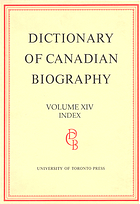 Dictionary of Canadian biography.