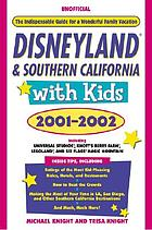 Disneyland & southern California with kids, 2001-2002