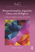 Proportionality, Equality Laws, and Religion : Conflicts in England, Canada, and the USA.
