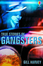 True stories of gangsters