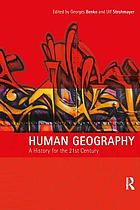 Human geography : a history for the 21st century
