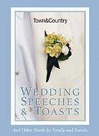 Town & country : wedding speeches & toasts
