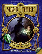 The magic thief. Book 1