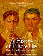 A history of private life. 1, From Pagan Rome to Byzantium
