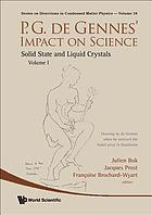 P. G. de Gennes' Impact on Science : Vol. 1: Solid State and Liquid Crystals.