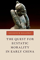 The quest for ecstatic morality in early China