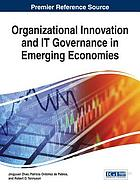 Organizational innovation and IT governance in emerging economies