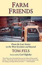 Farm friends : from the late sixties to the west seventies and beyond