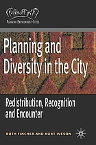 Planning and diversity in the city : redistribution, recognition and encounter