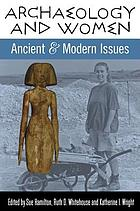 Archaeology and women : ancient and modern issues