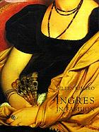 Ingres in fashion : representations of dress and appearance in Ingres's images of women