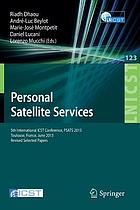 Personal satellite services : 5th International ICST Conference, PSATS 2013, Toulouse, France, June 27-28, 2013, Revised selected papers
