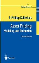 Asset pricing : modeling and estimation